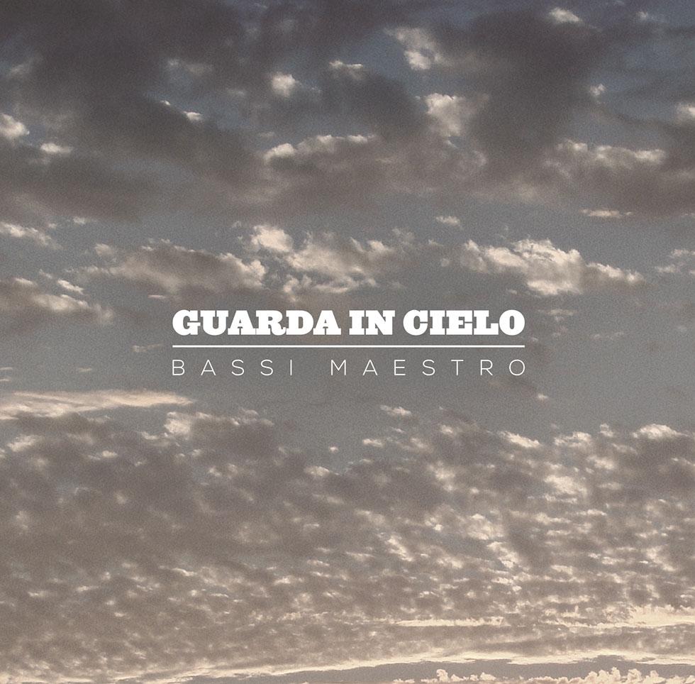 Bassi Maestro – Guarda in cielo (CD)