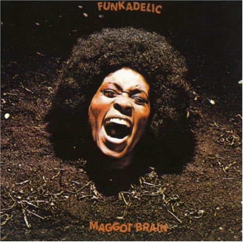 02_Funkadelic_Maggot Brain