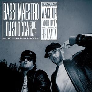 Bassi Maestro & Dj Shocca – Musica che non si tocca (CD)