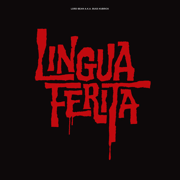 Lord Bean – Lingua Ferita (LP)