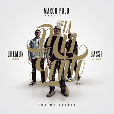 Marco Polo, Bassi Maestro & Ghemon – Per la mia gente / For my people (CD)