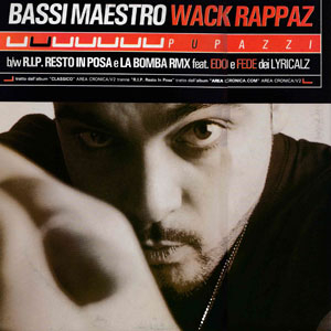 Bassi Maestro – Wack Rappaz (Vinile 12″)